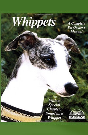 Whippets, A Complete Pet Owner's Manual